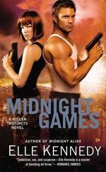 Midnight Games : A Killer Instincts Novel : Book 3 - Elle Kennedy