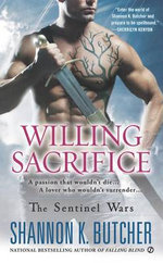 Willing Sacrifice : The Sentinel Wars - Shannon K. Butcher