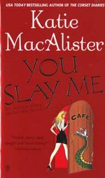You Slay Me : Aisling Grey, Guardian Novels - Katie MacAlister