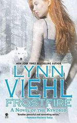 Frostfire  : Kyndred Series : Book 3 - Lynn Viehl