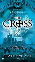 The Cross : Vampire Federation - Sean McCabe