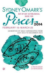 Sydney Omarr's Day-By-Day Astrological Guide for Pisces : February 19-March 20 - Trish MacGregor