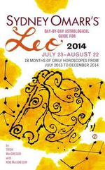 Sydney Omarr's Day-By-Day Astrological Guide for Leo : July 23-August 22 - Trish MacGregor