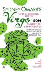 Sydney Omarr's Day-By-Day Astrological Guide for Virgo : August 23-September 22 - Trish MacGregor