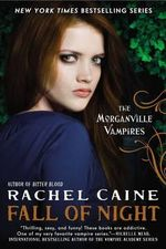 Fall of Night : The Morganville Vampires - Rachel Caine