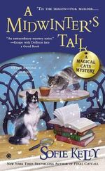 A Midwinter's Tail : A Magical Cats Mystery - Sofie Kelly