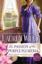 The Passion of the Purple Plumeria : A Pink Carnation Novel - Lauren Willig