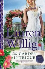 The Garden Intrigue : A Pink Carnation Novel - Lauren Willig