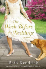 The Week Before the Wedding - Beth Kendrick