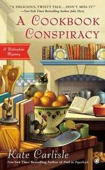 A Cookbook Conspiracy : Bibliophile Mysteries - Kate Carlisle