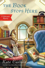 The Book Stops Here : Bibliophile Mysteries - Kate Carlisle