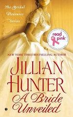 A Bride Unveiled : The Bridal Pleasures Series - Jillian Hunter