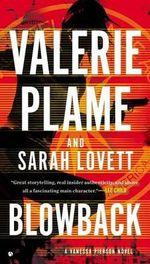 Blowback : A Vanessa Pierson Novel - Valerie Plame Wilson