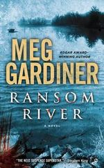 Ransom River - Meg Gardiner