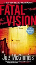 Fatal Vision - Joe McGinniss