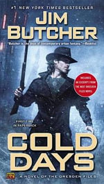 Cold Days : A Novel of the Dresden Files - Jim Butcher