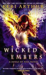Wicked Embers : Souls of Fire Novel - Keri Arthur