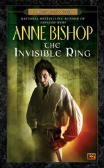 The Invisible Ring : Black Jewels : Book 4 : USA Edition : Black Jewels : Book 4 : USA Edition - Anne Bishop