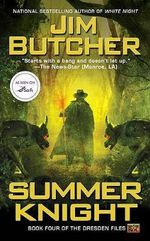 Summer Knight : Dresden Files Series : Book 4 - Jim Butcher