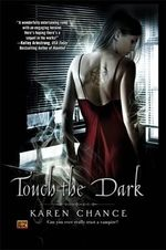 Touch the Dark : Cassandra Palmer Series : Book 1 - Karen Chance