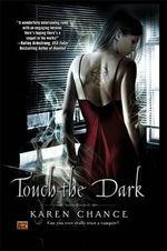 Touch the Dark : Cassandra Palmer Series : Book 1 - Karen Chance