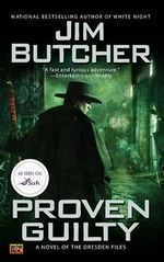 Proven Guilty : Dresden Files Series : Book 8 - Jim Butcher