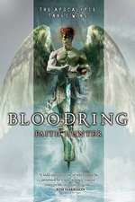 Bloodring : The Apocalypse Takes Wing - Faith Hunter