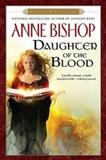 Daughter of the Blood : Black Jewels Trilogy (Paperback) - Anne Bishop