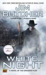 White Night : Dresden Files Series : Book 9 - Jim Butcher