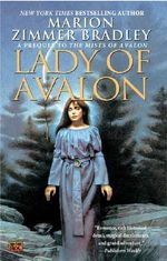 Lady of Avalon : Avalon - Marion Zimmer Bradley