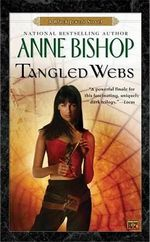 Tangled Webs - Anne Bishop