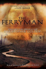 The Ferryman - Christopher Golden