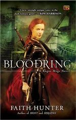 Bloodring : A Rogue Mage Novel - Faith Hunter