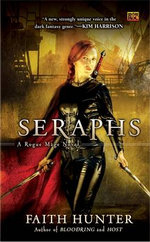 Seraphs : A Rogue Mage Novel - Faith Hunter