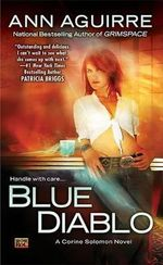 Blue Diablo : A Corine Solomon Novel - Ann Aguirre