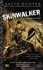 Skinwalker : A Jane Yellowrock Novel - Faith Hunter