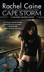 Cape Storm : Weather Wardens : Book 8 - Rachel Caine