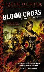 Blood Cross : Jane Yellowrock Novels - Faith Hunter