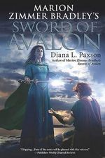 Marion Zimmer Bradley's Sword of Avalon : Avalon (Roc) - Diana L Paxson