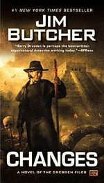 Changes : Dresden Files Series : Book 12 - Jim Butcher