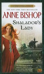 Shalador's Lady :  A Black Jewels Novel - Anne Bishop