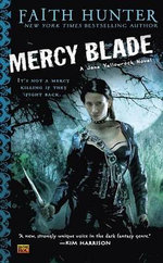 Mercy Blade : Jane Yellowrock Series : Book 3 - Faith Hunter