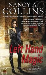 Left Hand Magic : A Novel of Golgotham : Book 2 - Nancy A. Collins