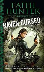 Raven Cursed : A Jane Yellowrock Novel - Faith Hunter