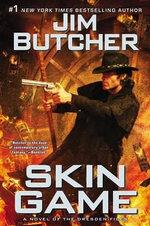 Skin Game : A Novel of the Dresden Files - Jim Butcher