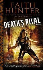 Death's Rival : A Jane Yellowrock Novel - Faith Hunter