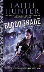 Blood Trade : A Jane Yellowrock Novel - Faith Hunter