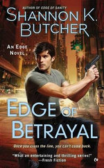 Edge of Betrayal : An Edge Novel - Shannon K Butcher