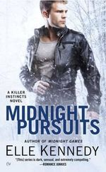Midnight Pursuits : A Killer Instincts Novel - Elle Kennedy