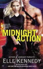 Midnight Action : A Killer Instincts Novel - Elle Kennedy